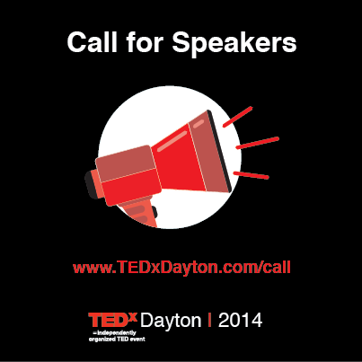 TEDxDayton 2014 Call For Speakers
